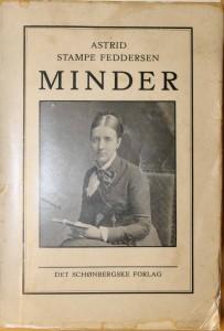 """Bogen """"Astrid Stampe Feddersen"""" . En bog i arkivets bogsamling, men som desværre ikke er afleveret tilbage efter lån"""